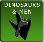 Dinosaurs and Men